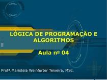AULA 4 - Lógica de Programação e Algoritmos Slides