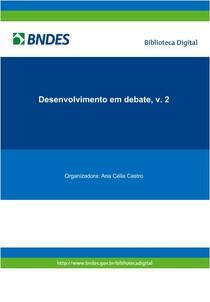 Beluzzo (2002)   Brasil um desenvolvimento difícil BNDES  Desenvolvimento em debate    v. 2
