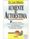 PNL   Dr Lair Ribeiro   Aumente a sua  Auto Estima