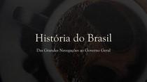 Brasil pré-colonial a governo geral
