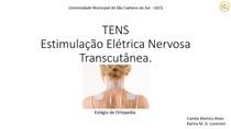 TENS - Estimulação Elétrica Nervosa Transcutânea.