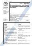 NBR 08802   1994   Concreto Endurecido   Determinação da Velocidade de Propagação de Onda Ultra S