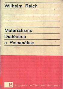 Materialismo Dialetico e Psi - Wilhelm Reich
