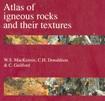 MacKenzie - Atlas of Igneous Rocks and their Textures