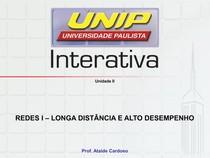 REDES I   LONGA DISTÂNCIA E ALTO DESEMPENHO Unidade II