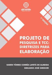 Livro - PROJETO DE PESQUISA E TCC - KAREN ALMEIDA E EMILIANO GREGORI