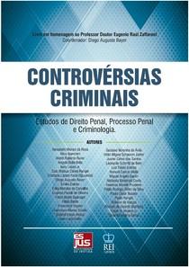 Livro Controversias Criminais Estudos - Direito Penal e Proces
