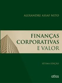 Livro Finanças Corporativas e Valor   Assaf Neto   7 Ed