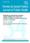 Avaliação do conhecimento popular e práticas cotidianas em saúde bucaL