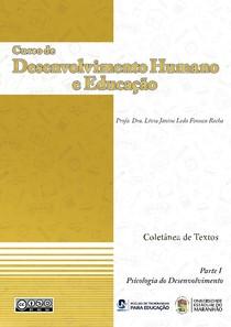 Coletânea   Parte I   A Psicologia do desenvolvimento