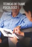 Técnicas e exames psicológicos I