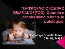 TRANSTORNO OPOSITIVO DESAFIADOR(TOD) 1