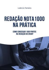 Redação Nota 1000 no ENEM - E-book