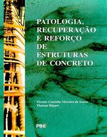 PATOLOGIA, RECUPERAÇÃO E REFORMA DE ESTRUTURAS