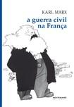 Marx, Karl   A Guerra Civil na França (Boitempo)