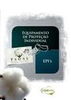 Ética e Legislação - Cartilha Equipamento de Proteção Individual - EPI