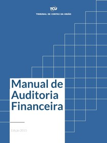 Manual de Auditoria Financeira Edicao2015