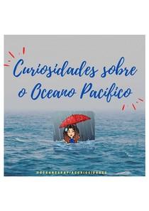 Curiosidades sobre o oceano pacífico