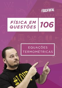 FQ Apostila_106_Equações Termométricas