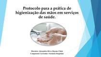 Protocolo para prática de higienização das mãos em serviço de saúde