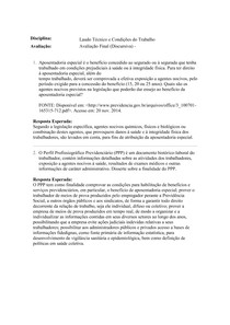 Laudo Técnico e Condições do Trabalho AVALIAÇÃO Final discursiva