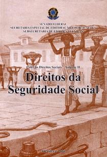 Direito da Seguridade Social   Senado Federal