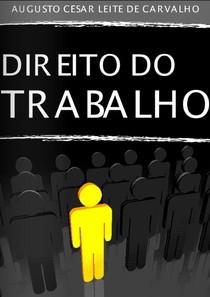 Augusto César L. de Carvalho - Direito do Trabalho - 2011