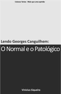 """Resenha do livro """" O Normal e o Patológico"""""""