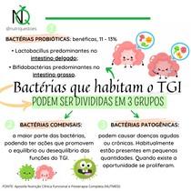 Bactérias que habitam o Trato Gastrointestinal - Bactérias probióticas; bactérias comensais; bactérias patogênicas