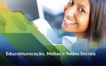 5- EDUCOMUNICAÇÃO, MIDIAS E REDES SOCIAS