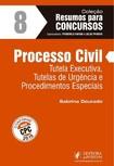 Coleção Resumos para Concursos - Processo Civil - Vol. 8 (2016) - Sabrina Dourado