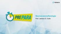PREPARA AV1 Neuroanatomofisiologia