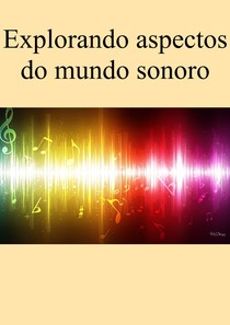Apostila sobre som, frequência, ritmo, intensidade e saúde