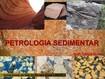I - Aula 01 PETROLOGIA_SEDIMENTAR2013_1A