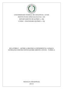 Relatório 3   Extração com solventes quimicamente ativos