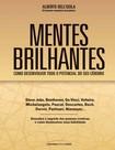 Mentes Brilhantes_ como desenvolver todo - Alberto Dell-Isola