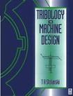 Tribology in Machine Design 0750636238