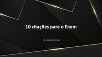 10 DICAS DE CITAÇÕES PARA O ENEM
