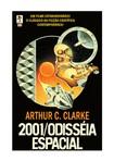 Arthur C Clarke - 2001 - Uma Odisséia no Espaço