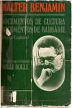 BENJAMIN, W. Documentos de Cultura, Documentos de Barbárie
