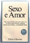 GIKOVATE, Flavio. Sexo e amor