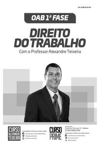 Apostila Direito do Trabalho   OAB 1ª Fase (2017) Alexandre Teixeira Curso Prime