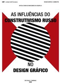 PESQUISA: AS INFLUÊNCIAS DO CONSTRUTIVISMO RUSSO NO DESIGN GRÁFICO