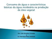 Consumo de água e características básicas da água residuária na produção de óleo vegetal