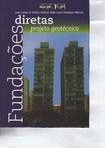 Fundações Diretas Projeto Geotécnico - José Carlos A. Cintra, Nelson Aoki e José Henrique