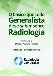 O basico que todo generalista deve saber sobre radiologia4