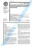 NBR 7200 - Execução de revestimento de paredes e tetos de argamassas inorgânicas - Procedimento(1)