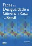 Livro_Faces da desigualdade de gênero e raça no Brasil