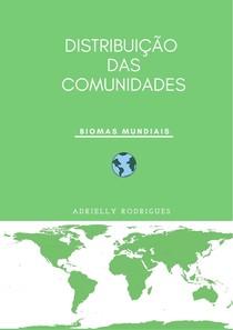 Distribuição das comunidades-Biomas-Introdução
