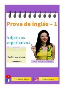 INGLÊS - prova - adjetivos superlativos - 1